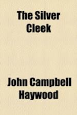 The Silver Cleek af John Campbell Haywood