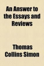 An Answer to the Essays and Reviews af Thomas Collins Simon