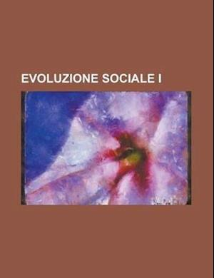 Evoluzione Sociale I af Charles C. Wilson, Anonymous