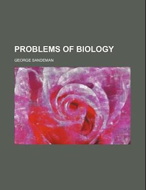 Problems of Biology af George Sandeman