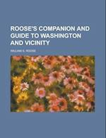 Roose's Companion and Guide to Washington and Vicinity af Samuel Douglas Wyeth, William S. Roose