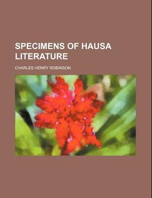Specimens of Hausa Literature af Charles H. Robinson