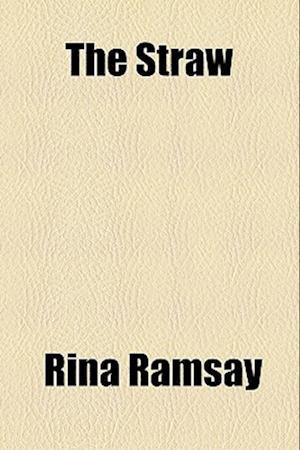 The Straw af Rina Ramsay