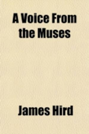 A Voice from the Muses af James Hird