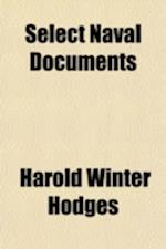 Select Naval Documents af Harold Winter Hodges