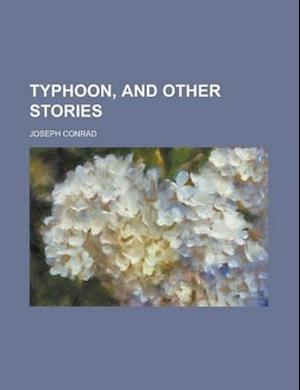 Typhoon, and Other Stories af Rida Johnson Young, Joseph Conrad