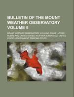 Bulletin of the Mount Weather Observatory Volume 5 af Mount Weather Observatory