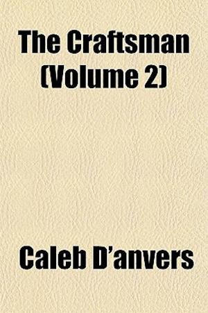 The Craftsman Volume 14 af Caleb D'Anvers