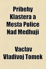 P Ib Hy Kla Tera A M Sta Police Nad Medhuji af Vaclav Vladivoj Tomek, Normon Leander