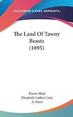 The Land of Tawny Beasts (1895) af Pierre Mael
