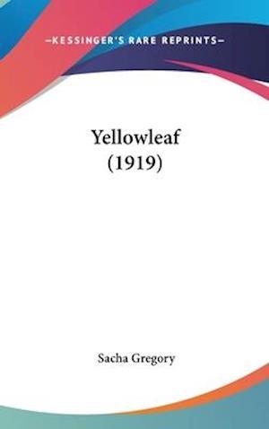Yellowleaf (1919) af Sacha Gregory
