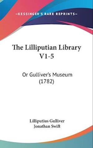 The Lilliputian Library V1-5 af Lilliputius Gulliver, Jonathan Swift