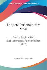 Enquete Parlementaire V7-8 af Nationale Assemblee Nationale, Assemblee Nationale