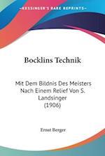 Bocklins Technik af Ernst Berger