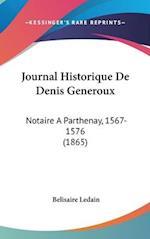 Journal Historique de Denis Generoux af Belisaire Ledain