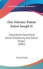 Das Toleranz-Patent Kaiser Joseph II af Gustav Frank