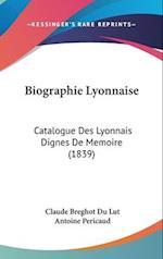 Biographie Lyonnaise af Claude Breghot Du Lut, Antoine Pericaud