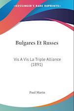 Bulgares Et Russes af Paul Marin