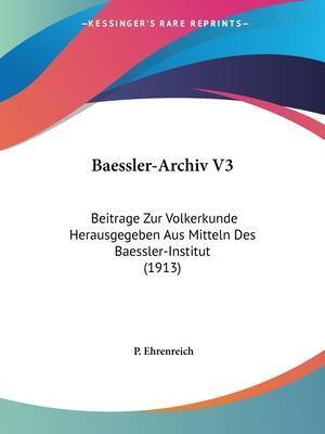 Baessler-Archiv V3 af P. Ehrenreich