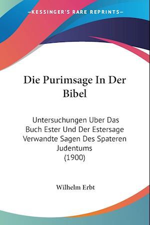 Die Purimsage in Der Bibel af Wilhelm Erbt