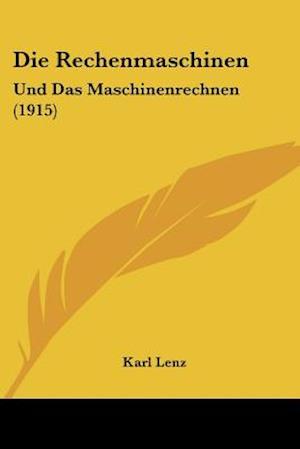 Die Rechenmaschinen af Karl Lenz