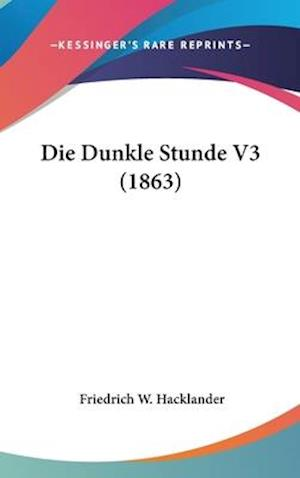 Die Dunkle Stunde V3 (1863) af Friedrich W. Hacklander