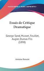 Essais de Critique Dramatique af Antoine Benoist