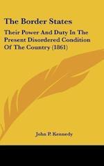 The Border States af John P. Kennedy