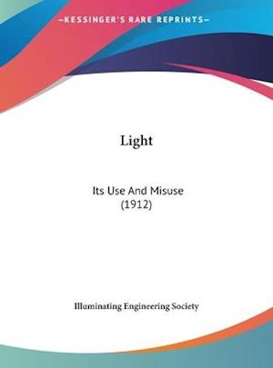 Light af Engine Illuminating Engineering Society, Illuminating Engineering Society