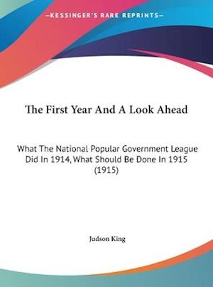 The First Year and a Look Ahead af Judson King