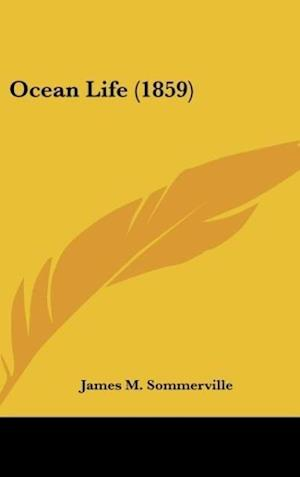 Ocean Life (1859) af James M. Sommerville