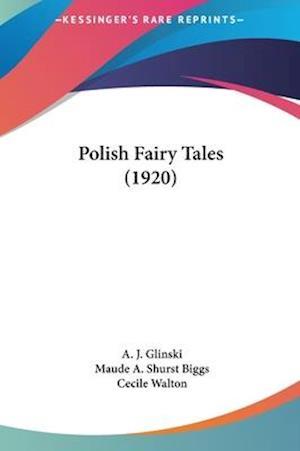 Polish Fairy Tales (1920) af A. J. Glinski