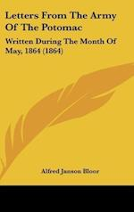 Letters from the Army of the Potomac af Alfred Janson Bloor