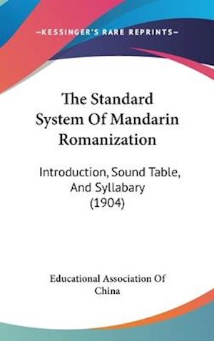 The Standard System of Mandarin Romanization af Associ Educational Association of China, Educational Association of China