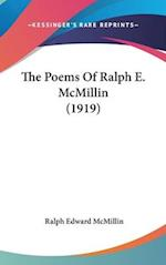 The Poems of Ralph E. McMillin (1919) af Ralph Edward Mcmillin