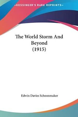 The World Storm and Beyond (1915) af Edwin Davies Schoonmaker