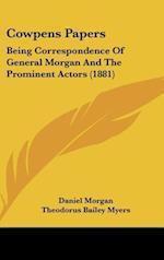 Cowpens Papers af Daniel Morgan