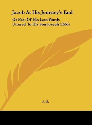 Jacob at His Journey's End af A. B.