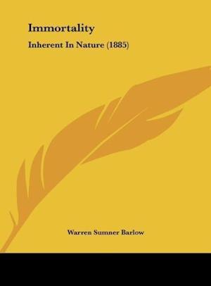 Immortality af Warren Sumner Barlow