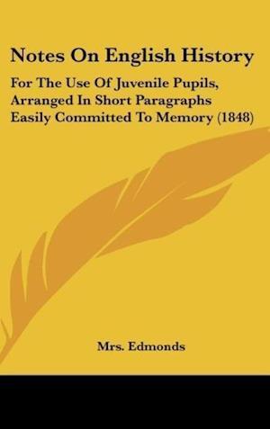 Notes on English History af Mrs Edmonds
