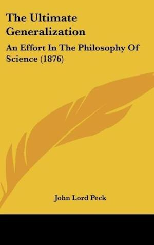 The Ultimate Generalization af John Lord Peck