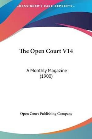 The Open Court V14 af Open Court Publishing Company, Court Pub Open Court Publishing Company