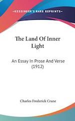 The Land of Inner Light af Charles Frederick Crane