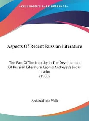 Aspects of Recent Russian Literature af Archibald John Wolfe