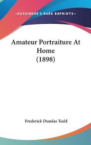Amateur Portraiture at Home (1898) af Frederick Dundas Todd
