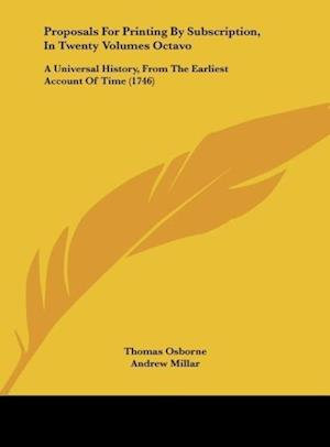 Proposals for Printing by Subscription, in Twenty Volumes Octavo af Andrew Millar, Thomas Osborne