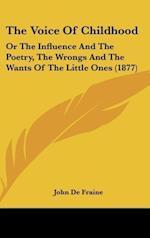 The Voice of Childhood af John De Fraine