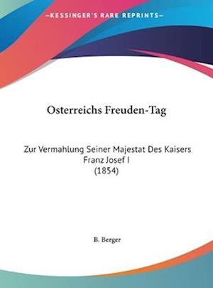 Osterreichs Freuden-Tag af B. Berger