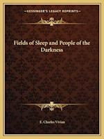Fields of Sleep and People of the Darkness af E. Charles Vivian