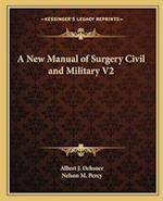 A New Manual of Surgery Civil and Military V2 af Albert J. Ochsner, Nelson M. Percy